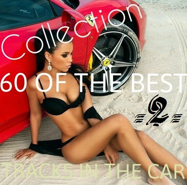 60 Best Tracks In The Car (ч 2)